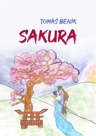 Sakura - Beník Tomáš [E-kniha]